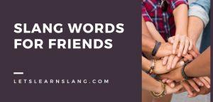 Slang Words for Friends