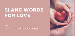 Slang Words for Love