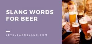 slang for beer