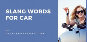Slang Words for Car