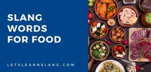 slang words for food