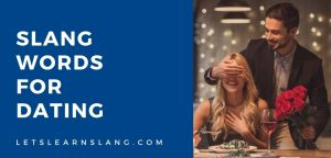 slang words for dating