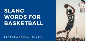 slang words for basketball