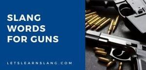 slang words for guns