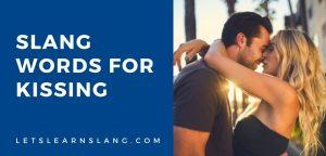 slang words for kissing