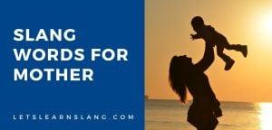 slang words for mother