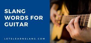 slang words for guitar