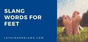 slang words for feet