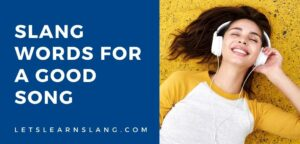 slang words for a good song
