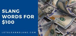 slang words for 100 dollars