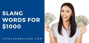 slang words for 1000 dollars