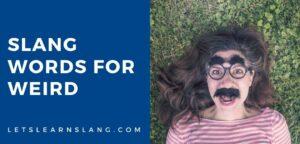 slang words for weird
