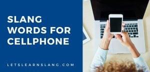 slang words for cellphone