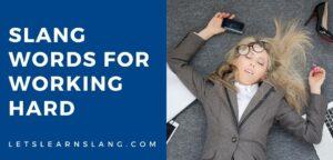 slang words for working hard