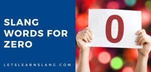 slang words for zero