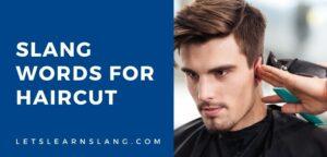 slang words for haircut