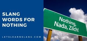 slang words for nothing