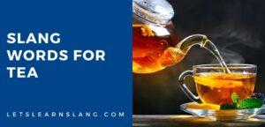 slang words for tea