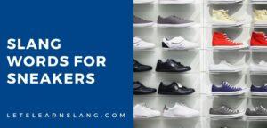 slang words for sneakers