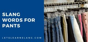 slang words for pants
