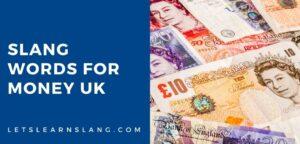slang words for money uk