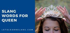 slang words for queen
